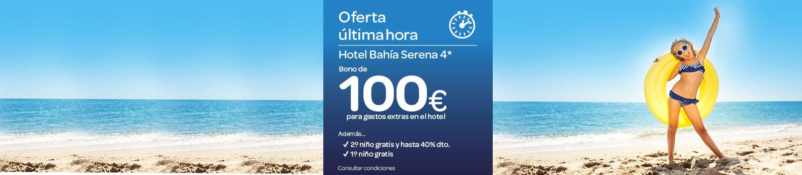 Oferta Última Hora Hotel Bahia Serena
