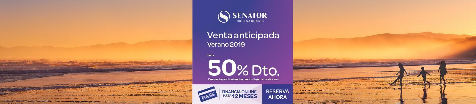 Oferta Venta Anticipada Verano Hoteles Playa Senator